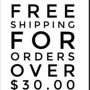 Other - Free Shipping for orders over $30!!!!!